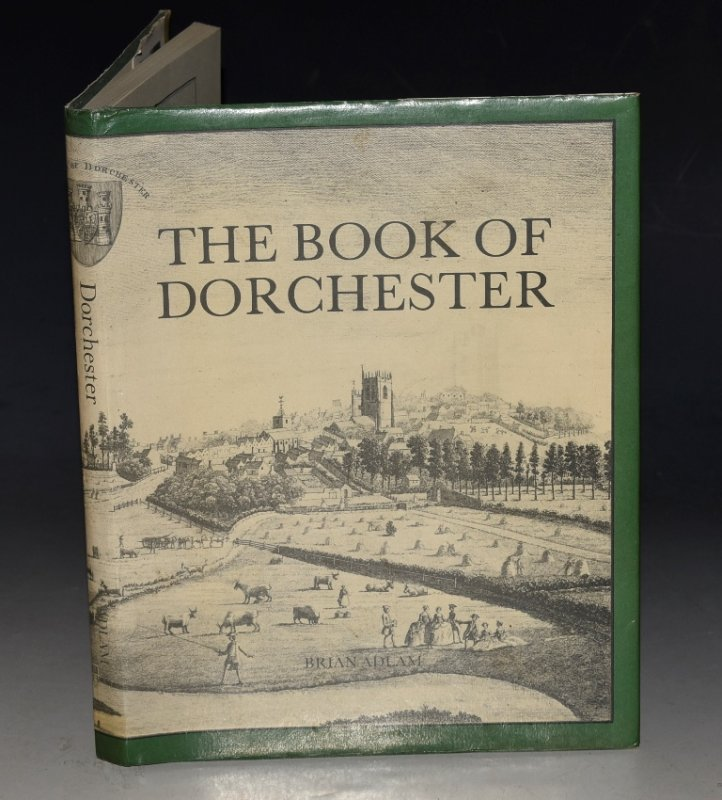 Image for The Book of Dorchester. County town of Dorset.