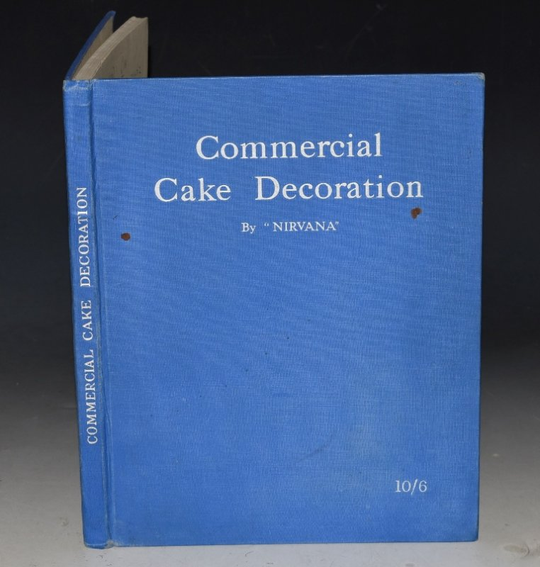Image for Commercial Cake Decoration A Complete treatise on the correct method of decorating cakes. Second Edition.