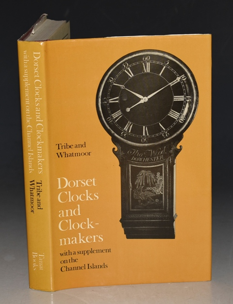 Image for Dorset Clocks and Clock-makers. With a Supplement on the Channel Islands.