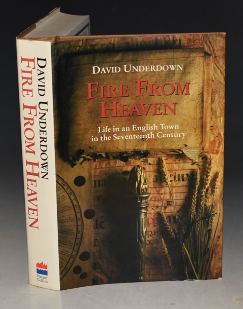 Image for Fire From Heaven The Life of an English Town in the Seventeenth Century.