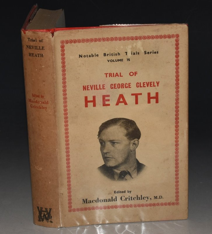 Image for Trial of Neville George Clevely Heath. Notable British Trials Series. Vol. 75.
