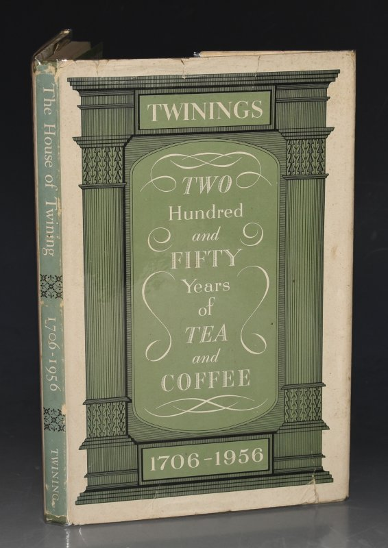 Image for The House of Twining 1706-1956 Two Hundred and Fifty Years of tea and Coffee.