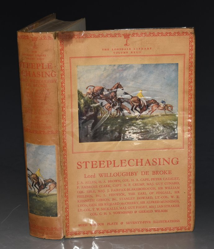 Image for Steeplechasing. (The Lonsdale Library Vol. XXXII). With a colour plate and forty-eight illustrations.