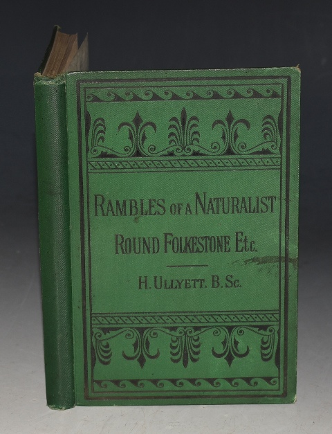 Image for Rambles of a Naturalist Round Folkstone With occasional notes on the flora and fauna, with lists of plants, lepidoptera, birds and shells.