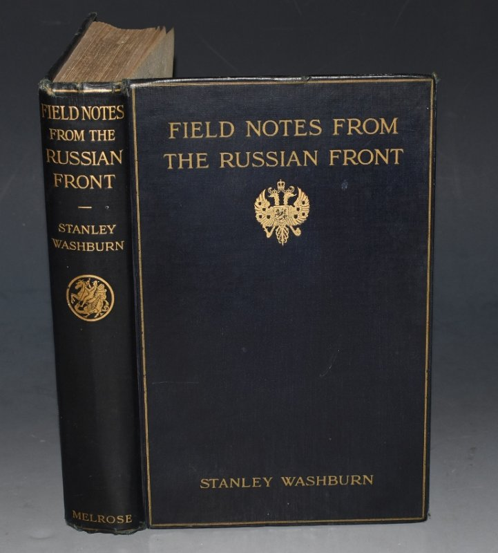 Image for Field Notes from the Russian Front Illustrated by the Photographs of George H. Mewes.