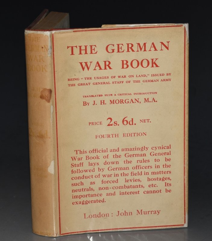 "Image for The German War Book Being ""The Usages of War on Land"" Issued by the Great General Staff for the German Army. Translated with an introduction."