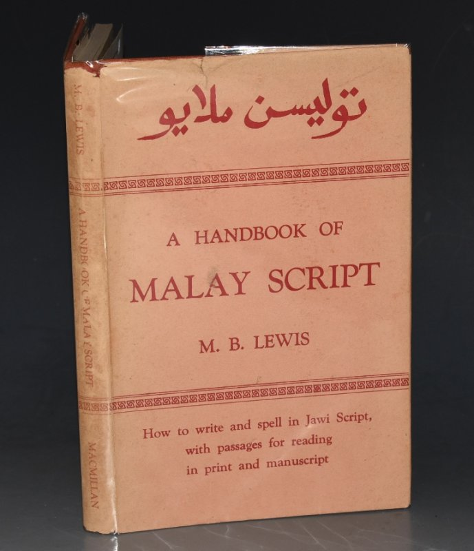 Image for A Handbook of Malay Script With passages for reading and a list of commonly-used Arabic words. Calligraphy by Mohd. Nor bin Hashim.