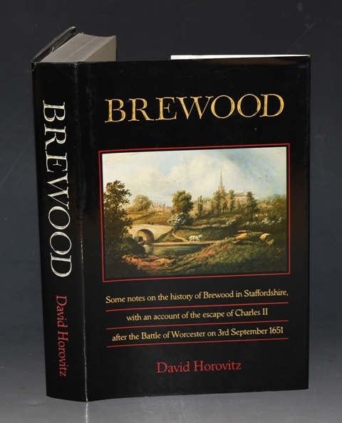 Image for Brewood Some motes on the history of Brewood in Staffordshire, with an account of the escape of Charles II after the Battle of Worcester on 3rd September 1651.