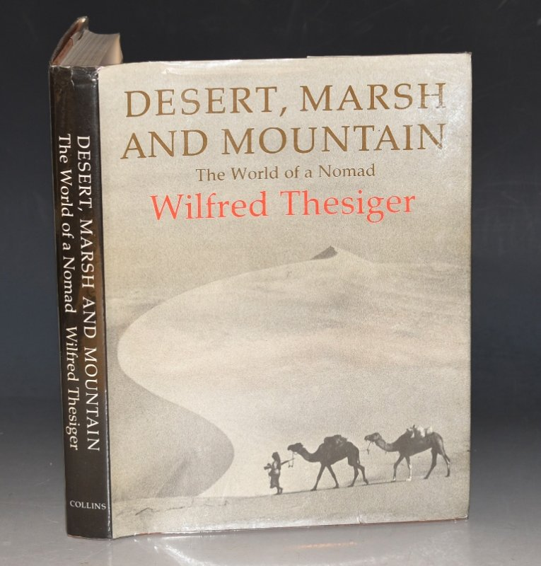 Image for Desert Marsh and Mountain. The World of a Nomad.
