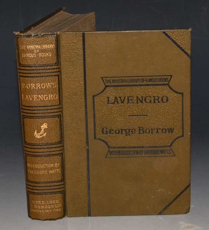 Image for Lavengro: The Scholar, the Gypsy, the Priest. With an introduction by Theodore Watts. Second Edition. The Minerva Library of Famous Books.