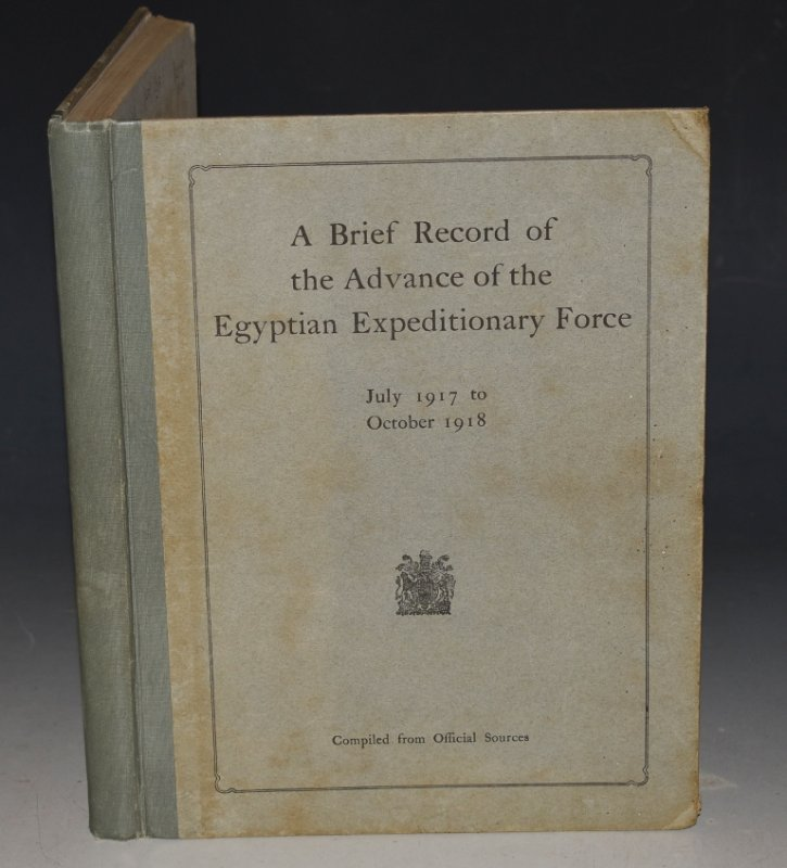 "Image for A Brief Record of the Advance of the Egyptian Expeditionary Force under the Command of General Sir Edmund H.H. Allenby, July 1917 to October 1918. Compiled from Official Sources. Second Edition. The first edition was published by ""The Palestine News""."