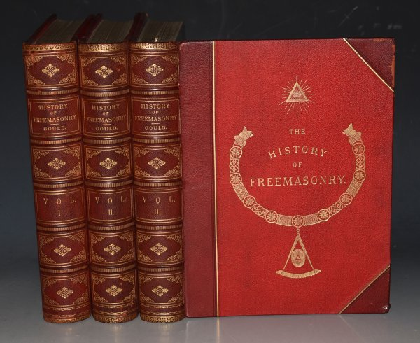 Image for The History of Freemasonry. Its Antiquities, Symbols, Constitutions, Customs, etc. Embracing an investigation of the Records of the Organisations of the Fraternity in England, Scotland, Ireland, British Colonies, France, Germany, and the United States. Derived from Official Sources. In Three Volumes.