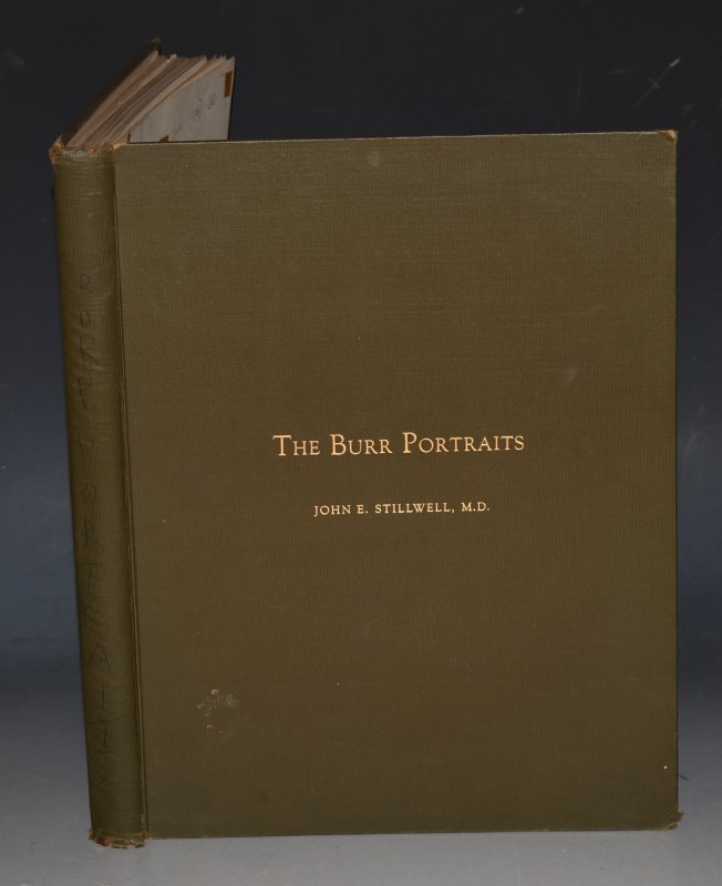 Image for The History of The Burr Portraits Their Origin, Their Dispersal and Their Reassemblage. SIGNED COPY.