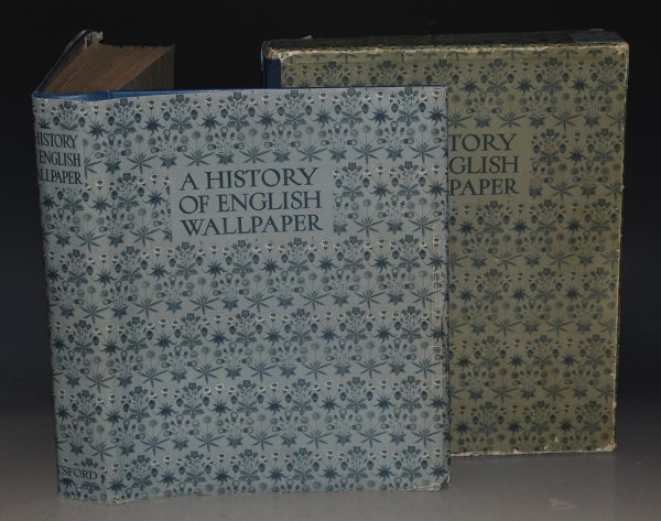 Image for A History of English Wallpaper 1509-1914. With 70 plates in colour and 190 illustrations in half-tone. SIGNED.
