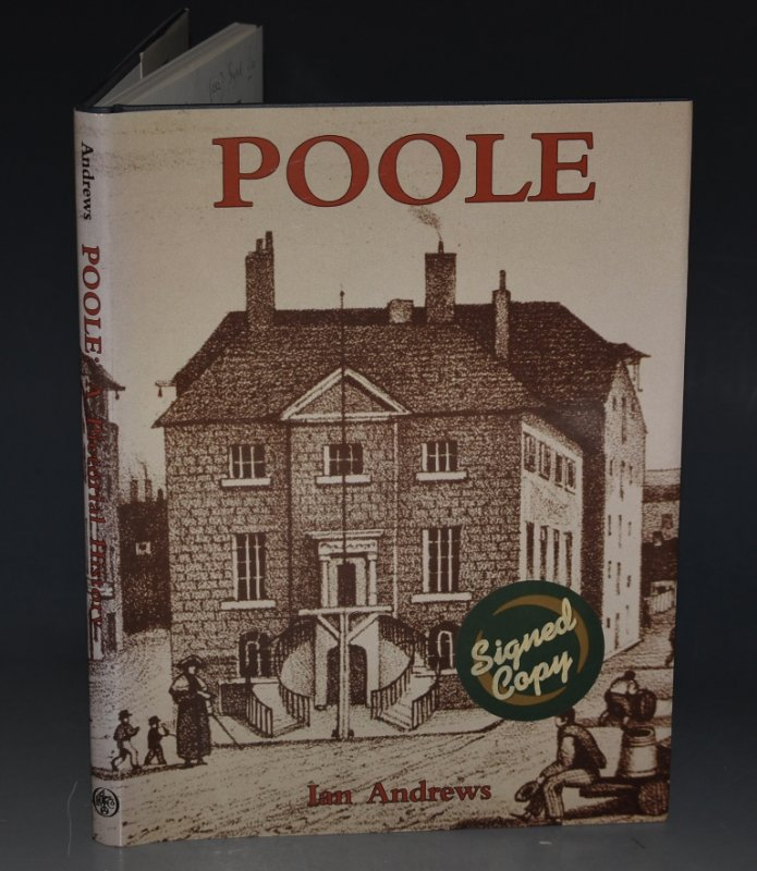 Image for Poole A Pictorial History. SIGNED COPY.