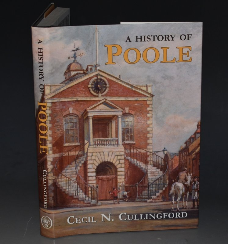 Image for A History of Poole and neighbourhood.