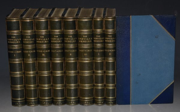 Image for The Greville Memoirs. Complete in Eight Volumes. In Three Parts. (A Journal of the Reigns of...): King George IV and King William IV, 1818-1836, 3 vols.; Queen Victoria from 1837 - 1852, 3 vols.; Queen Victoria from 1852 to 1860. Third Edition.