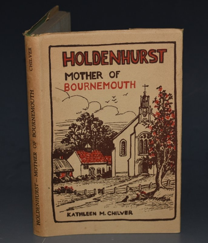 Image for Holdenhurst, Mother of Bournemouth. With Illustrations by the Author. Signed copy.