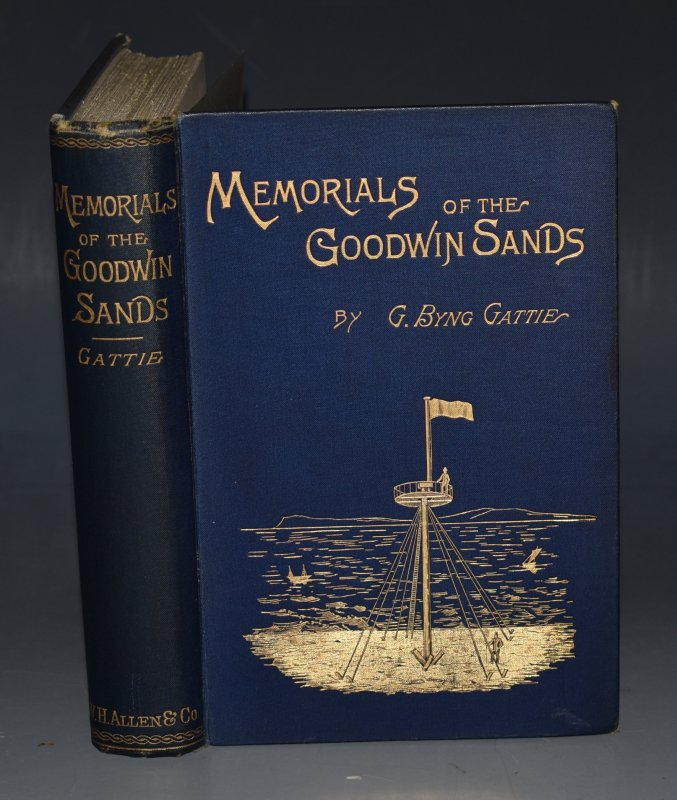 Image for Memorials of the Goodwin Sands An Their surroundings, Legendary and Historical. With Maps, Charts and Illustrations.