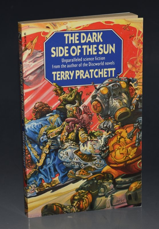 Image for The Dark Side Of The Sun Unparalleled Science Fiction from the Author of the Discworld Novels. Signed by the Author.
