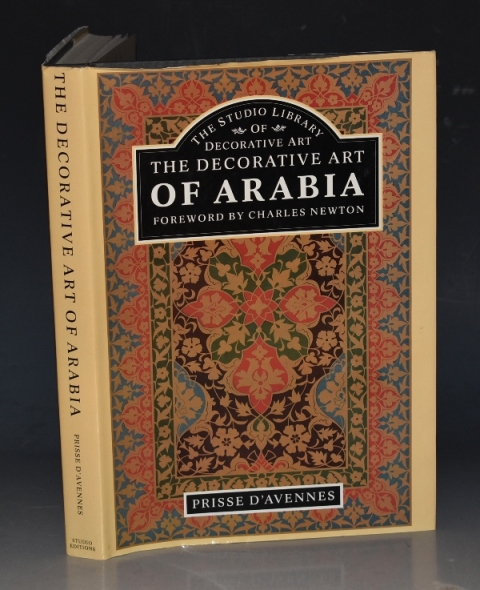 Image for The Decorative Art of Arabia Text by Jules Bougoin. Foreword by Charles Newton.