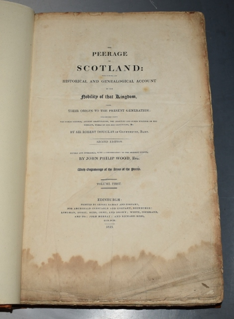 Image for The Peerage of Scotland: Containing an Historical and Genealogical Account of the Nobility of that Kingdom, from their origin to the present generation. Second Edition. Revised & Corrected, with a Continuation... by John Philip Wood. With Engravings of Arms of the Peers. In Two Volumes.