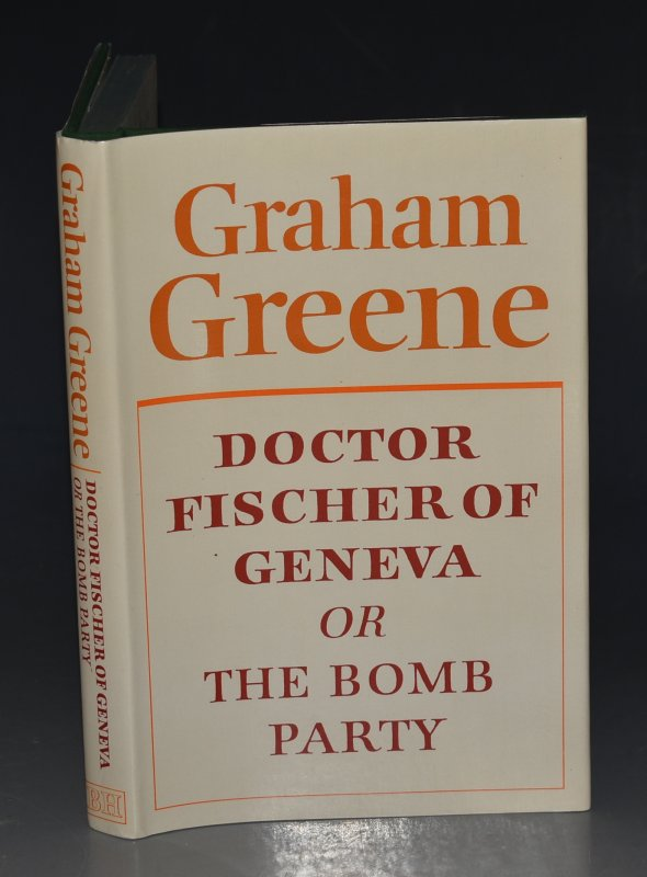 Image for Doctor Fischer of Geneva. Or The Bomb Party.