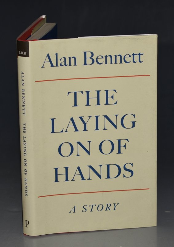 Image for The Laying On Of Hands A Story By Alan Bennett. SIGNED.