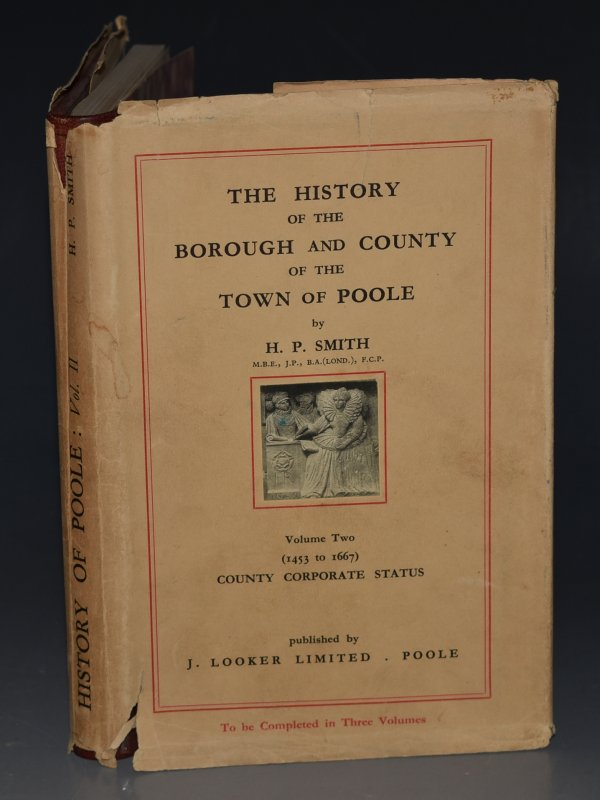 Image for The History Of The Borough And County Of The Town Of Poole. Volume Two. Volume Two (1453 to 1667) County Corporate Status.