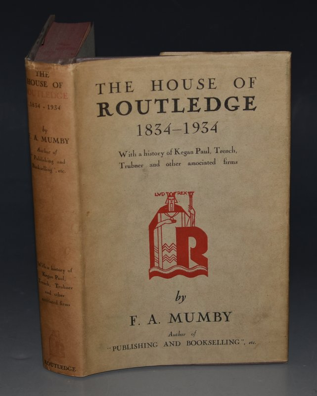 Image for The House of Routledge 1834-1934 With a History of Kegan Paul Trench Trubner and other Associated Firms.