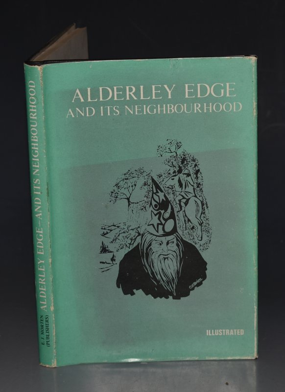 Image for Alderley Edge And Its Neighbourhood Limited Edition facsimile of the original 1843 edition published by J. Swinnerton.