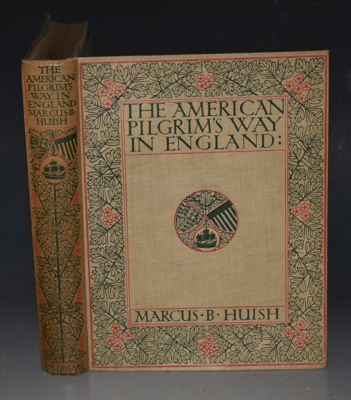 Image for The American Pilgrim's Way in England To Homes and Memorials of The Founders of Virginia, The New England States, And Pennsylvania. The Universities of Harvard & Yale, The First President of The United States and Other Illustrious Americans. Inscribed By The Author.