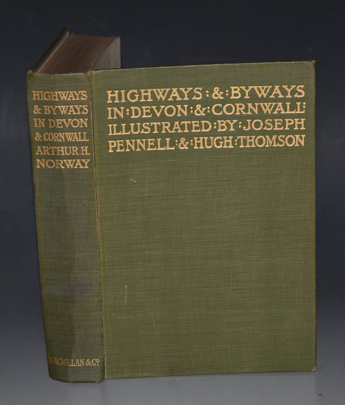 Image for Highways and Byways in Devon and Cornwall. Illustrated by Joseph Pennell and Hugh Thomson.