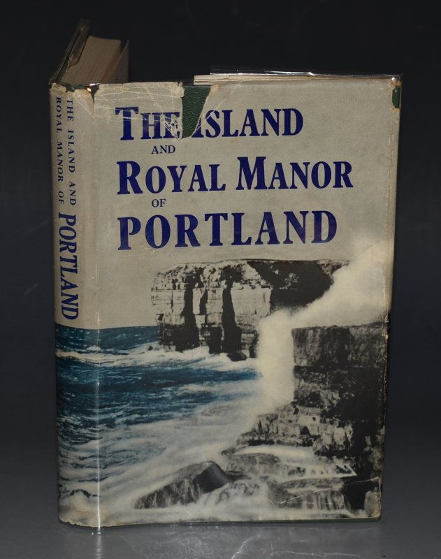 Image for The Island And Royal Manor Of Portland. Some Aspects Of Its History With Particular Reference To The Period 1750-1851.