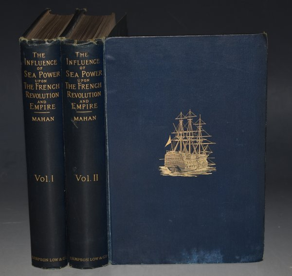Image for The Influence of Sea Power upon the French Revolution and Empire 1793-1812. In Two Volumes. Fourth edition.