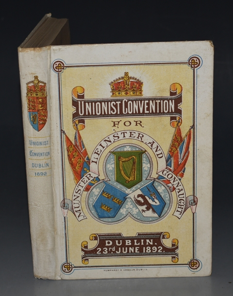 Image for Unionist Convention for Provinces of Leinster, Munster & Connaught (June 1892) Report of Proceedings, List of Committees, Delegates, etc.