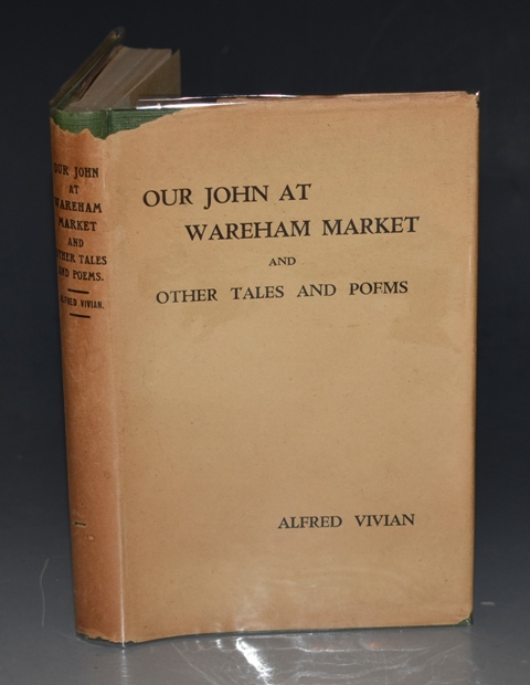Image for Our John At Wareham Market (A Dream of Sixty Years Ago) And Other Tales and Poems.