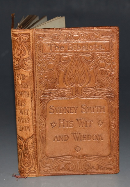 Image for Sydney Smith, His Wit and Wisdom The Bibelots. Edited by J. Potter Briscoe.