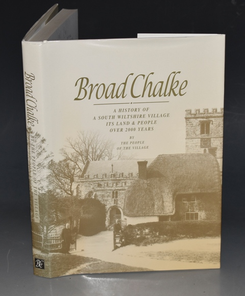 Image for Broad Chalke A History of A South Wiltshire Village, Its Land & People Over 2000 Years, by the People of the Village.