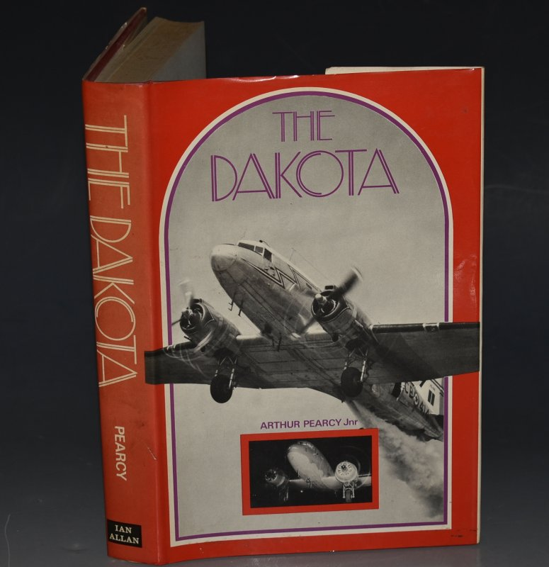Image for The Dakota A History of the Douglas Dakota in RAF and RCAF Service.
