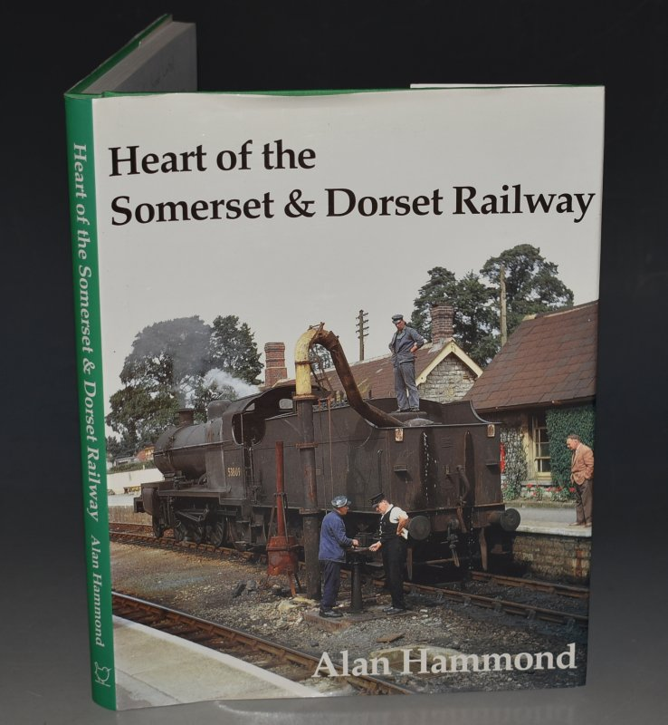 Image for Heart of the Somerset & Dorset Railway SIGNED COPY.