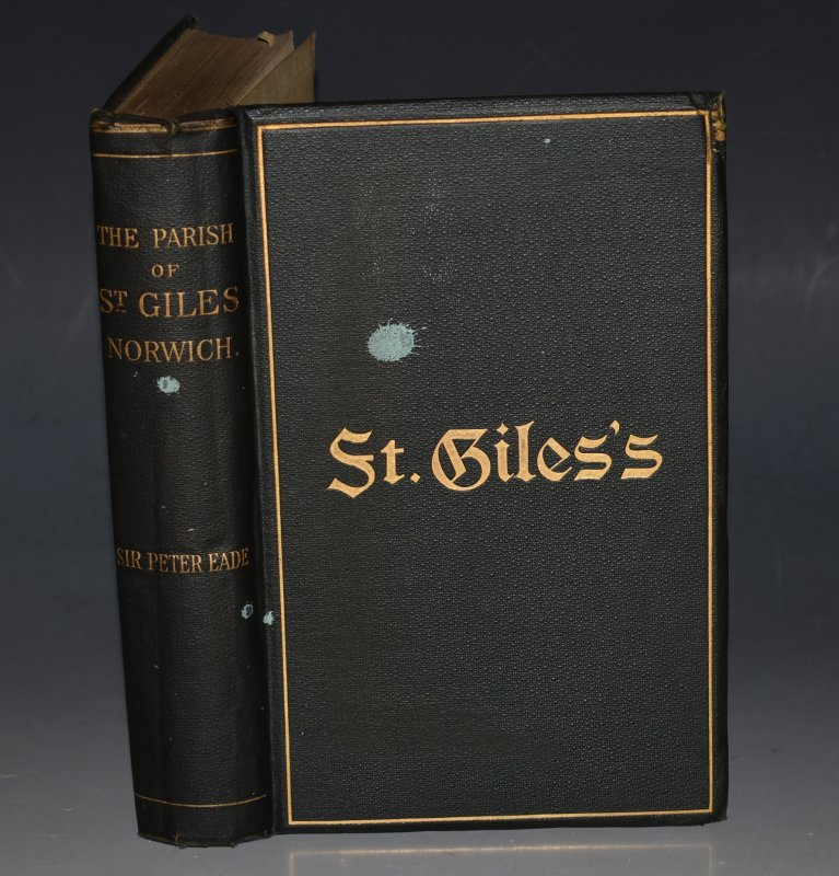 Image for Some Account of the Parish of St. Giles, Norwich With maps, parish lists, and numerous illustrations. With Author's Dedicatory inscription.