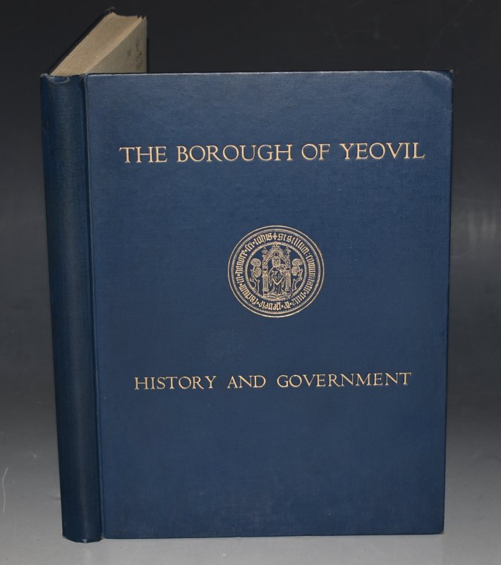 Image for The Borough of Yeovil, It's History and Government Through the Ages. With Assitance of L.C. Hayward and E.A. Batty.