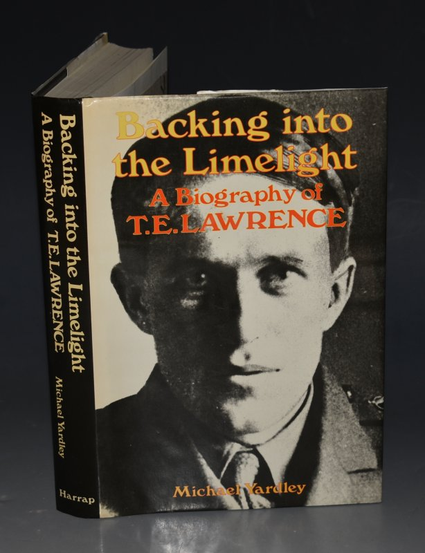 Image for Backing into the Limelight. A Biography of T. E. Lawrence.