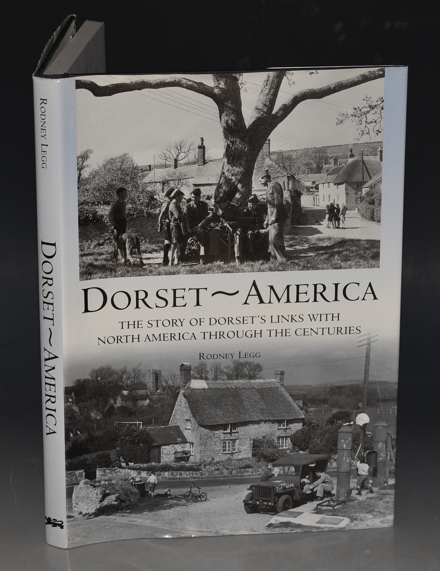 Image for Dorset - America The Story of Dorset's Links with North America Through The Centuries.