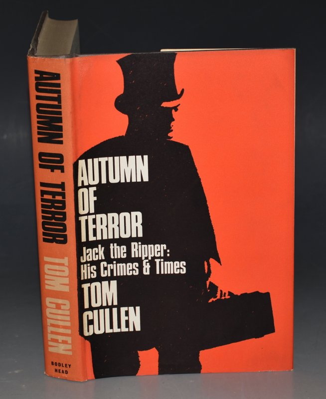 Image for Autumn of Terror: Jack The Ripper, His Times and Crimes.