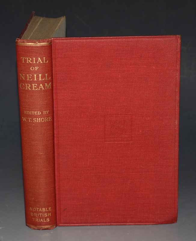 Image for The Trial of Thomas Neill Cream Notable British Trials. Signed by Editor.