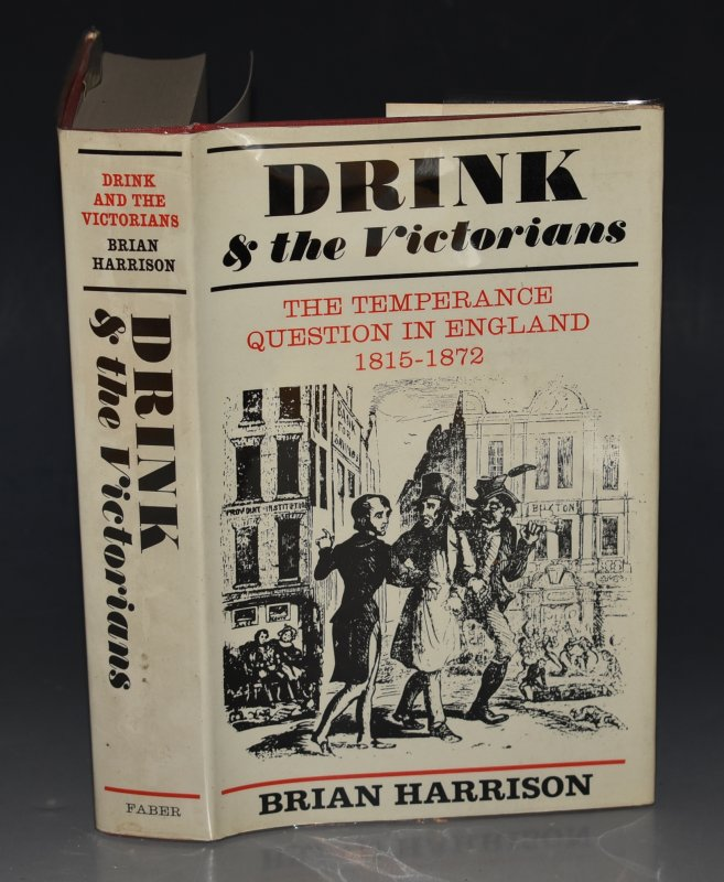 Image for Drink and the Victorians The Temperance Question in England 1815-1872.