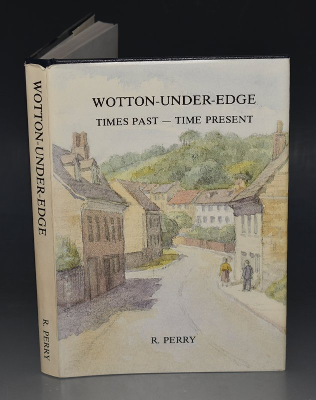 Image for Wotton-Under-Edge, Times Past - Times Present Limited Edition.