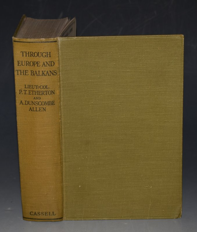 Image for Through Europe and The Balkans The Record of a Motor Tour. With 32 Plates and Map End-Papers in Colour.